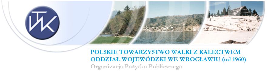 Polskie Towarzystwo Walki z Kalectwem Oddział Wojewódzki we Wrocławiu
